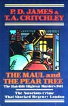 Maul and the Pear Tree: The Ratcliffe Highway Murders 1811, The
