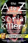 A to Z Encyclopedia of Serial Killers