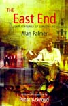 East End : Four Centuries of London Life, The