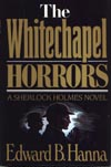 Whitechapel Horrors, The