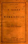 Night in a Workhouse, A