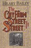 Cry From Street to Street, The