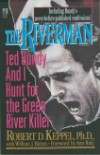 The Riverman: Ted Budy and I Hunt for the Green River Killer